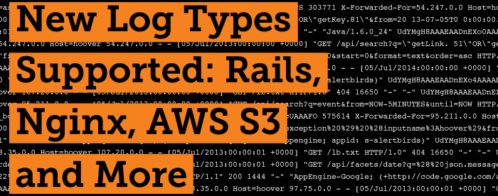 New Log Types Supported: Rails, Nginx, AWS S3 and Logstash