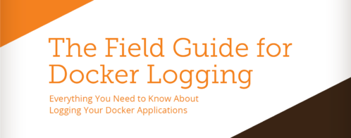 Introducing the Field Guide for Docker Logging